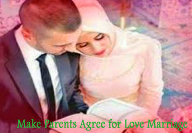 Wazifa to Make Parents Agree for Love Marriage