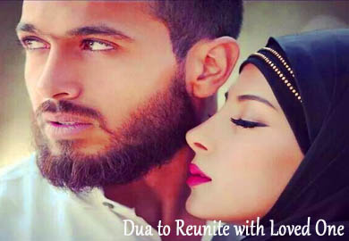 Dua to Reunite with Loved One - Quranic Magic