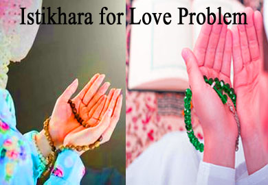Istikhara for Love Problem