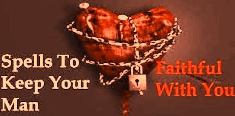 Love Spells To Keep Your Partner Faithful